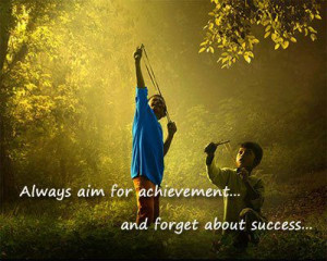 Inspirational Quotes aim for achievement