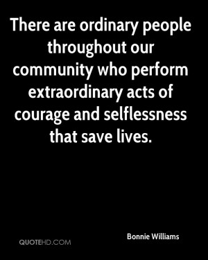 ... Extraordinary Acts Of Courage And Selflessness That Save Lives