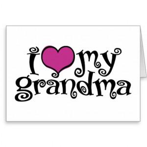 Love My Grandma Greeting Card