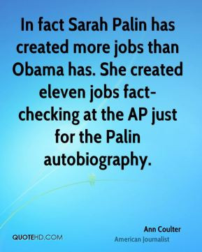 ann-coulter-ann-coulter-in-fact-sarah-palin-has-created-more-jobs.jpg