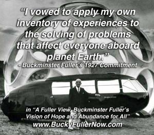 Buckminster Fuller's Mission.