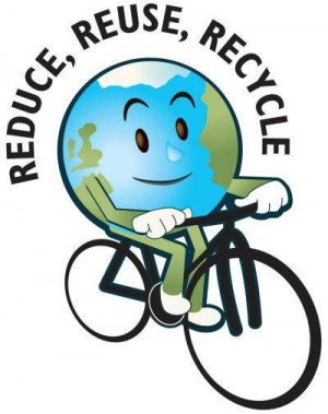 Reduce, Reuse, Recycle!!