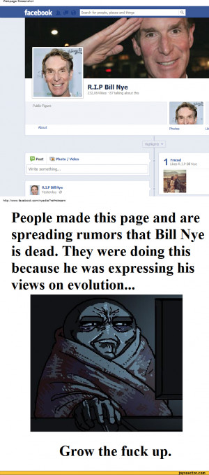 ... rumors that Bill Nye is dead. They were doing this because he was
