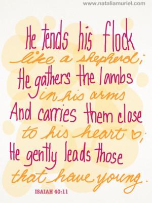 "Jesus is the good shepherd!""He tends his flock like a shepherd; He ..."
