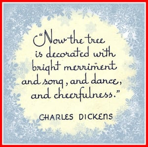 Christmas quote from Charles Dickens.