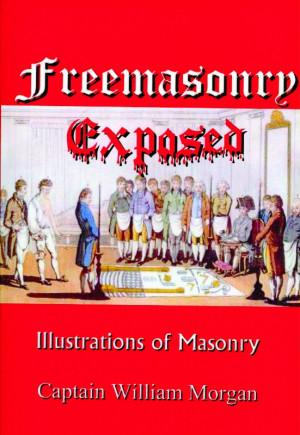 Freemasonry Exposed And New...