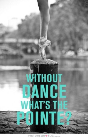 Ballet Dance Quotes