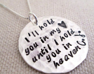 Memorial Necklace - I'll hold you in my heart - hand stamped jewelry ...