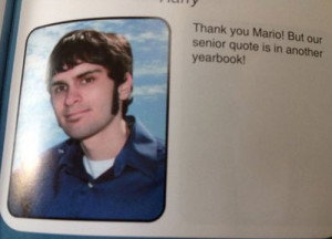 funny yearbook quotes super mario