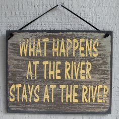 New What Happens at The River Stays Cabin Dock Quote Saying Wood Sign ...