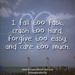 Too Fast Love Quote - http://www.romanceneverdies.com/fall-too-fast ...