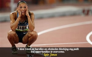 ... running quotes, motivational quotes, inspiring quotes and lolo jones