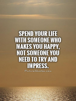 Who Makes You Happy Be with Someone Quotes