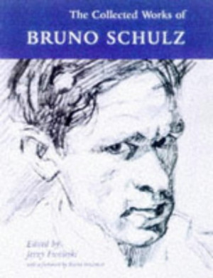 "... by marking ""Collected Works of Bruno Schulz"" as Want to Read"