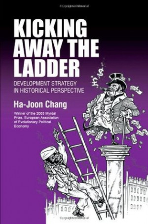 "Start by marking ""Kicking Away the Ladder: Development Strategy in ..."