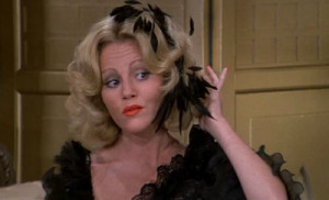 In the words from the great Madeline Kahn: