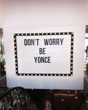 Beyoncé quotes life keep calm