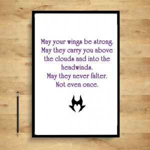 Maleficent Quotes - May your wings never falter