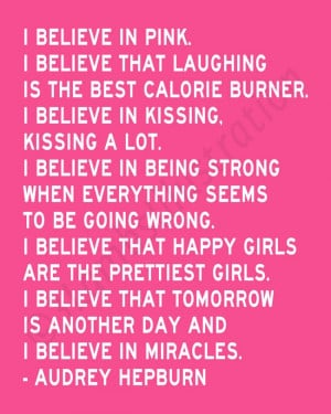 Audrey Hepburn Quotes I Believe In Pink Tumblr I believe in pink ...