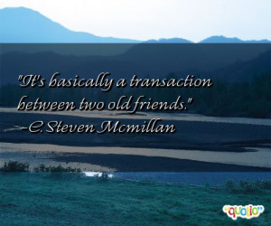 Famous Quotes Old Friends Mobilecubix