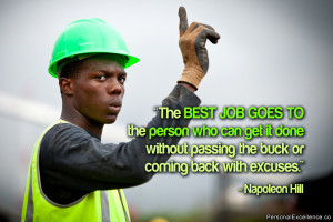 """Inspirational Quote: """"The best job goes to the person who can get it ..."""