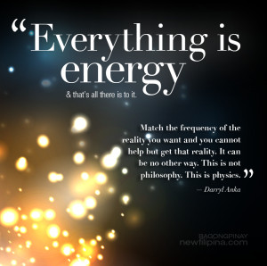 Everything is Energy. Darryl Anka.
