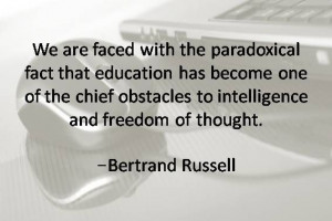 ... freedom of thought. -Bertrand Russell #Quotesabouteducation #