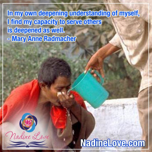 understanding of myself i find my capacity to serve others is deepened ...