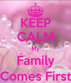 Family Comes First Quotes