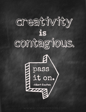 creativity contagious quote