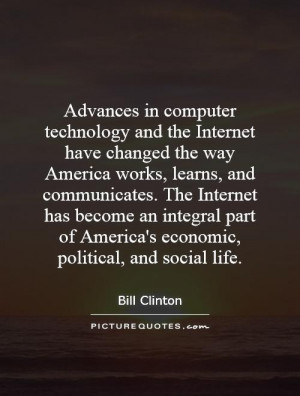 ... the-internet-have-changed-the-way-america-works-learns-and-quote-1.jpg