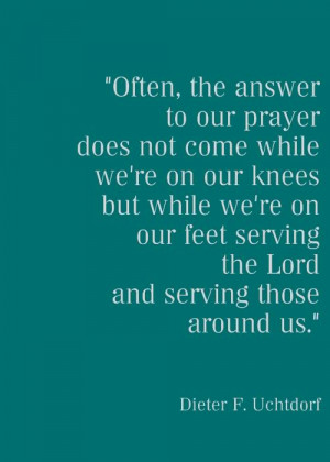 "... Feet Serving the Lord and Serving those around Us"" ~ Good Day Quote"