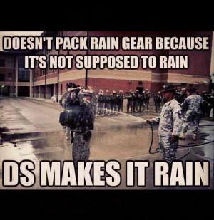 Make it rain drill sergeant