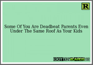 Deadbeat Parents Quotes