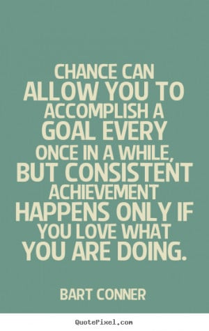 Back > Gallery For > Accomplish Goals Quotes