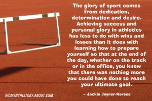 Jackie Joyner-Kersee Quote - © Jone Johnson Lewis