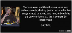 Car Racing Quotes There are races and then there