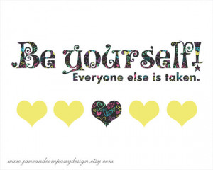 Be Yourself, Quote Art Print, Inspirational Quotes Art, Literary Art ...