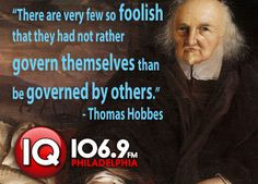 Thomas Hobbes. A quote that explain his perception on the government ...