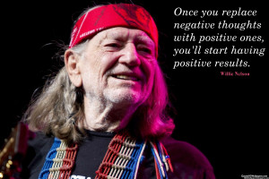 Image for Willie Nelson Positive Thoughts Quotes