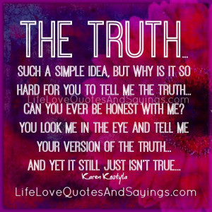 The Truth..