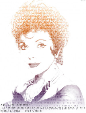 Joan Collins - Quote by iiCanoodle