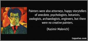 More Kazimir Malevich Quotes
