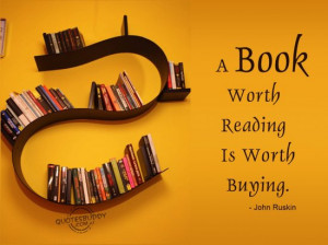 book-worth-reading-is-worth-buying-book-quote.jpg