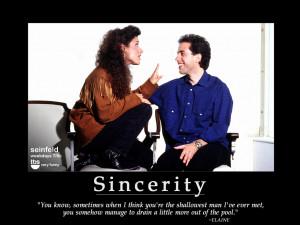 Elaine Seinfeld Quotes Seinfeld- motivational poster