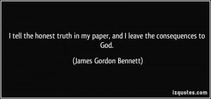More James Gordon Bennett Quotes