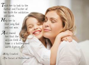 mother and daughter, quote, Kelly Crawford, teaching Daughters ...