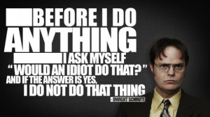 Office Dwight Quotes - Quote, Office, Inspirational, Space, Funny ...