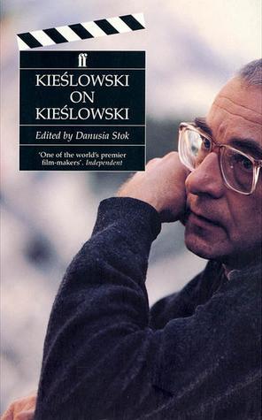 """Start by marking """"Kieslowski on Kieslowski"""" as Want to Read:"""