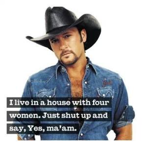 Tim McGraw knows what it takes me make a woman happy!!